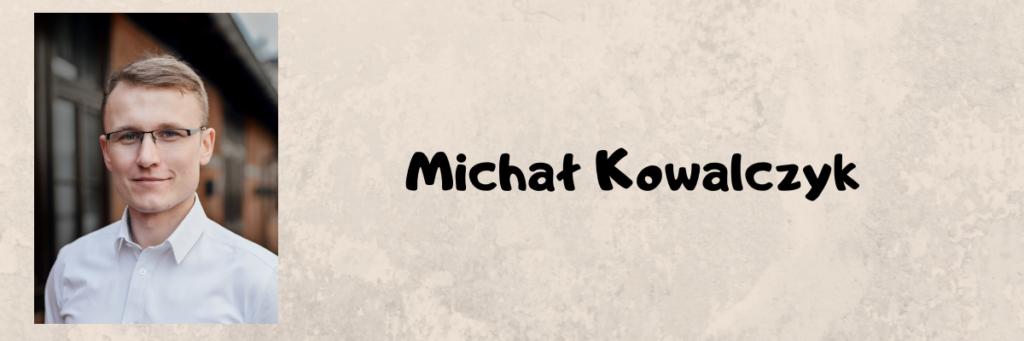 Michał Kowalczyk wartościowa osoba w social media